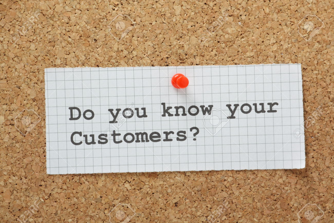 Recognize your Customer Needs