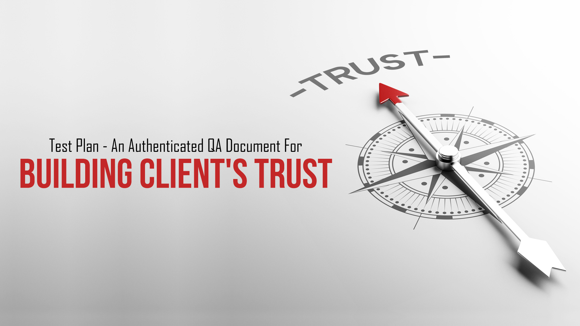 Test Plan - An Authenticated QA Document For Building Client\'s Trust ...