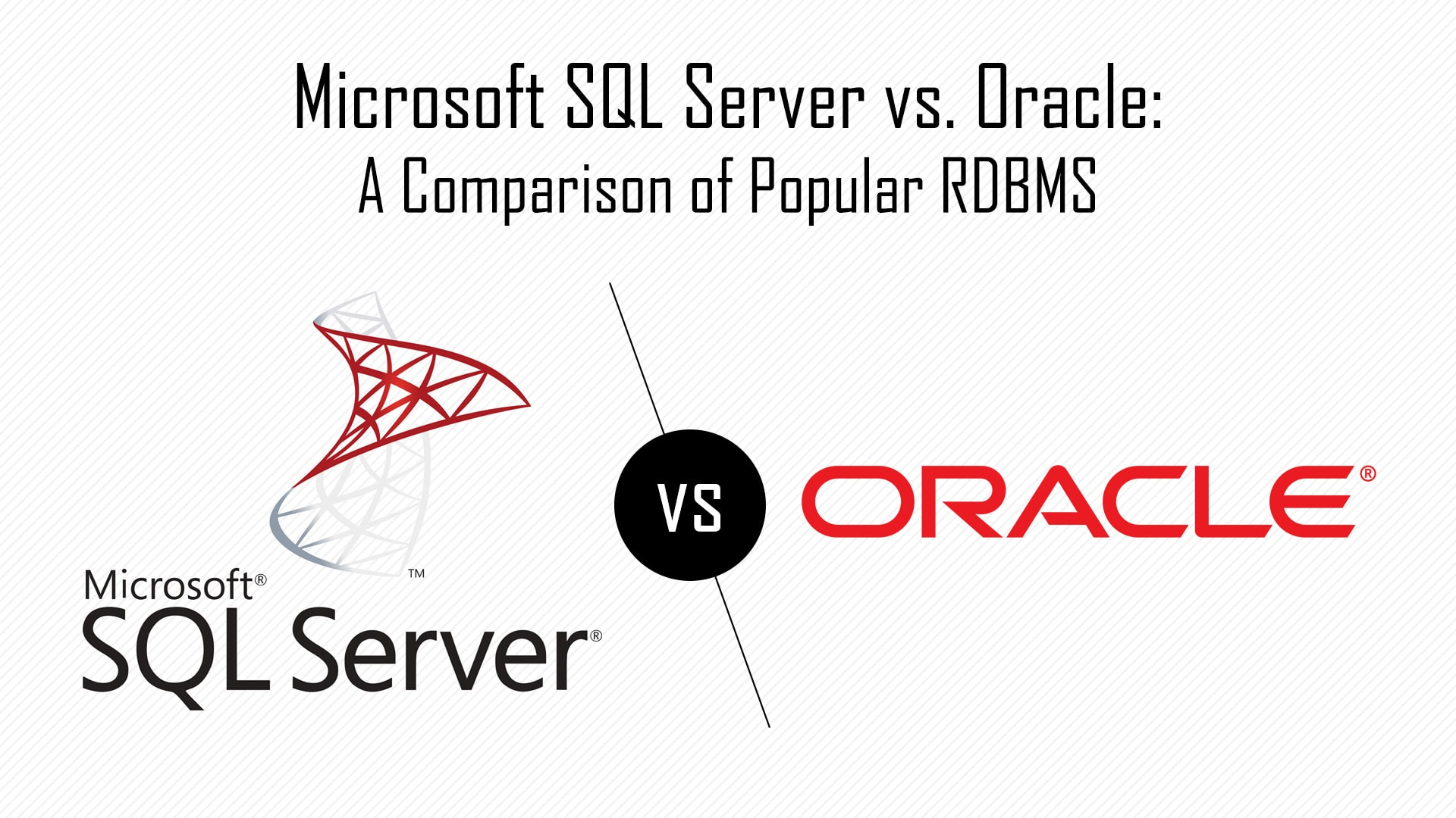 Sql vs oracle microsoft sql server vs oracle a comparison of popular rdbms 1betcityfo Image collections