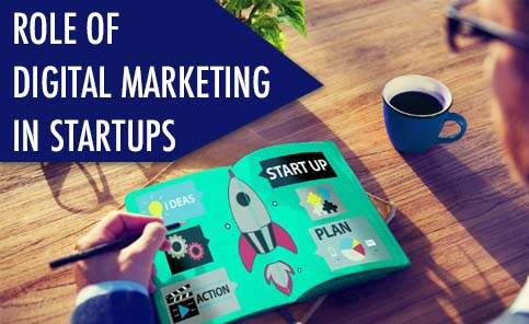 Role of digital marketing in startups