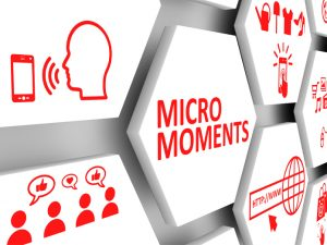 Focus on Micro-Moments